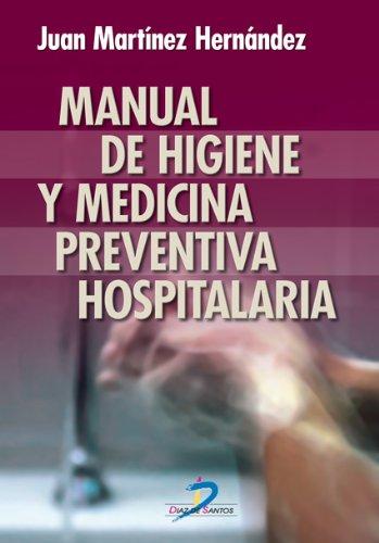 Manual de higiene y medicina preventiva hospitalaria: 1 por Juan Martínez Hernández