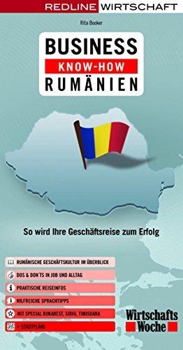Business Know-how Rumänien: So wird Ihre Geschäftsreise zum Erfolg by Rita Booker (2008-10-01)