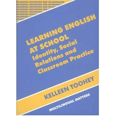 learning-english-at-school-identity-social-relations-and-classroom-practice-bilingual-education-and-