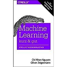 Machine Learning – kurz & gut: Eine Einführung mit Python, Pandas und Scikit-Learn