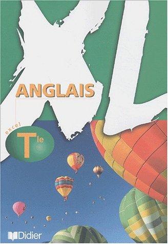 XL Terminale : Anglais (livre de l'élève)
