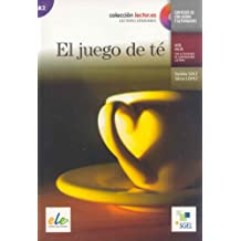 El juego de te (inkl. CD) / El fuego de té (inkl. CD): Colección lecor.es. Lecturas graduadas. Nivel inicial con actividades de comprensión lectora. Nivel A2 (Lector.es)