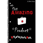 The Most Amazing Product (English Edition)