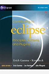 Contributing to Eclipse: Principles, Patterns, and Plug-Ins (Eclipse Series) Paperback