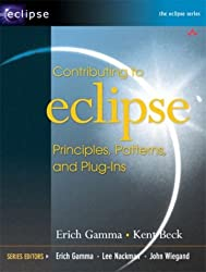 Contributing to Eclipse: Principles, Patterns and Plugins (Eclipse Series)