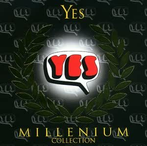 Yes -Millenium Collection