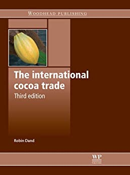 The International Cocoa Trade par [Dand, Robin]
