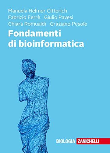 Fondamenti di bioinformatica por Manuela Helmer Citterich