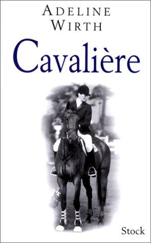 Cavalière por Adeline Wirth