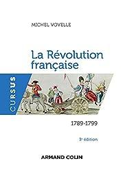 La Révolution française - 3e édition: 1789-1799