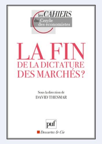 Est-ce la fin de la dictature des marchés ?