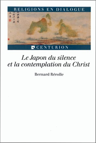 Le Japon du silence et la contemplation du Christ