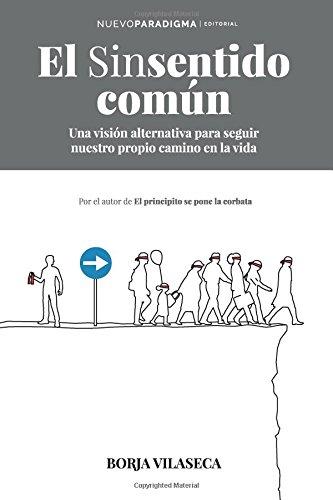 El sinsentido común por Borja Vilaseca