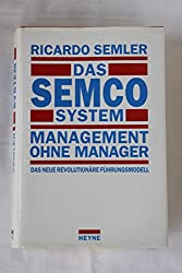 Das SEMCO System, Management ohne Manager