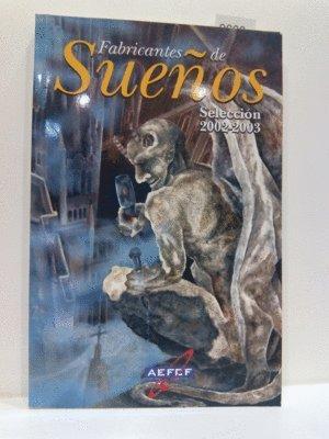 Portada del libro FABRICANTES DE SUEÑOS. SELECCIÓN 2002-2003