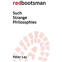 Redbootsman 'Such Strange Philosophies' by Peter Lay (2016-04-17)