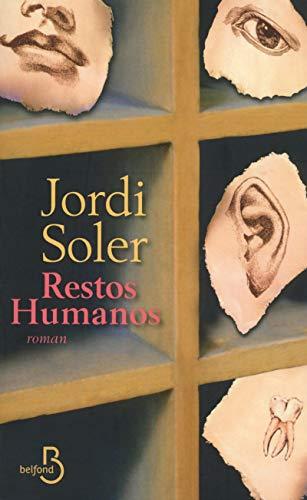 Restos humanos par Jordi SOLER