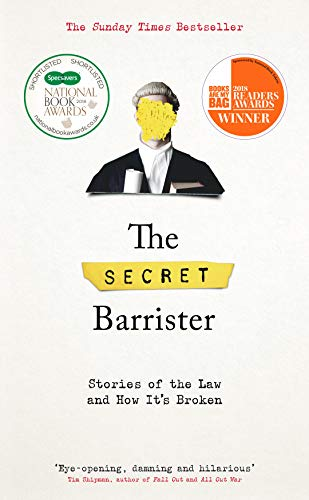The Secret Barrister: Stories of...
