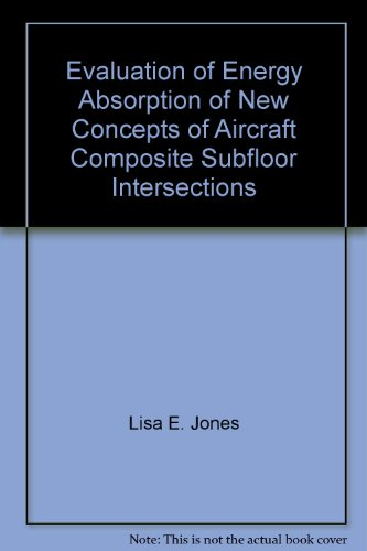 evaluation-of-energy-absorption-of-new-concepts-of-aircraft-composite-subfloor-intersections