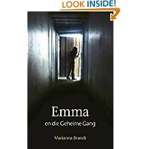 Emma en die geheime gang (Afrikaans Edition)