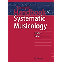 Springer Handbook of Systematic Musicology (Springer Handbooks)
