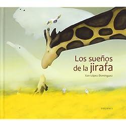 Los sueños de la jirafa (Albumes (edelvives))