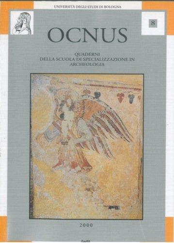 OCNUS. Quaderni della scuola di specializzazione in archeologia. VIII.