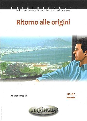 Primiracconti: Ritorno alle origini + CD-audio (B1-B2)