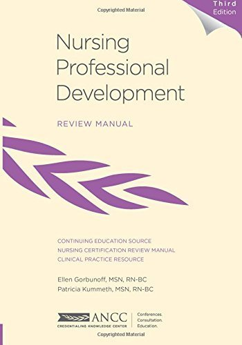 Nursing Professional Development Review Manual, 3rd Edition 3rd Edition by Gorbunoff, Ellen, Kummeth, Patricia (2014) Paperback