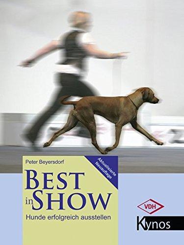 Best in Show: Hunde erfolgreich ausstellen