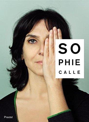 Sophie Calle: Did you see me?: M'as Tu Vue? - Did You See Me?