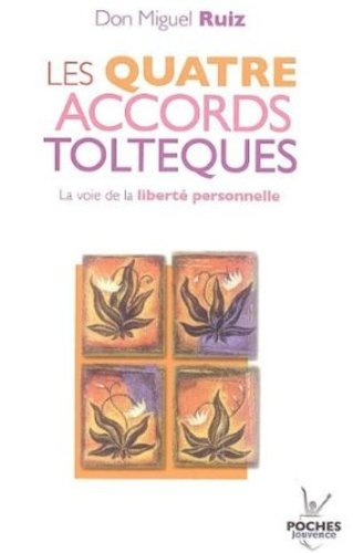 "<a href=""/node/151789"">Les Quatre accords toltèques</a>"