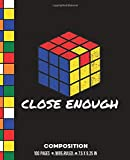 Close Enough Composition: Wide Ruled Rubik Cube Writing Notebook