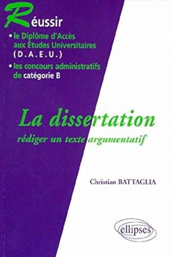 La dissertation : Rdiger un texte argumentatif
