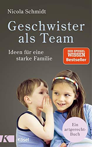 Geschwister als Team: Ideen für eine starke