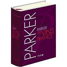 Guide PARKER des vins de France 7ème édition