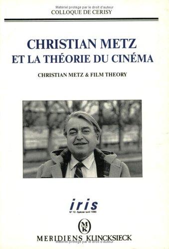Christian Metz et la théorie du cinéma