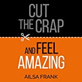 Best Craps Books - Cut the Crap and Feel Amazing Review