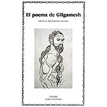 El poema de Gilgamesh (Letras Universales)