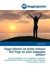 Yoga lehren ist nicht schwer ...