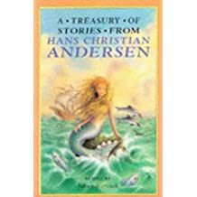A Treasury of Stories from Hans Christian Andersen (Treasuries)