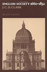 English Society, 1660-1832 2ed: Religion, Ideology and Politics During the Ancien Regime