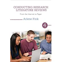 Conducting Research Literature Reviews: From the Internet to Paper: Volume 4
