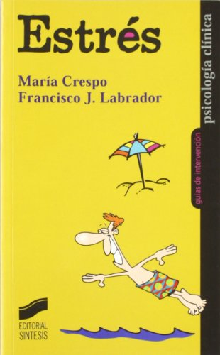 Estrés por María Crespo López, Francisco Javier Labrador Encinas
