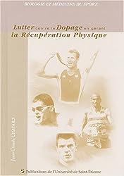 Lutter contre le dopage en gérant la récupération physique