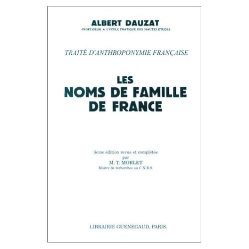 Les Noms de famille de France. Traité d'anthroponymie