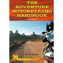 The Adventure Motorbiking Handbook