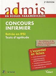 Concours Infirmier - Entrée en IFSI - Tests d'aptitude - L'essentiel en 22 fiches