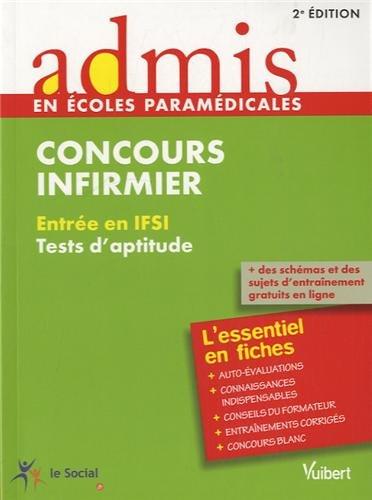 Concours Infirmier - Entre en IFSI - Tests d'aptitude - L'essentiel en 22 fiches