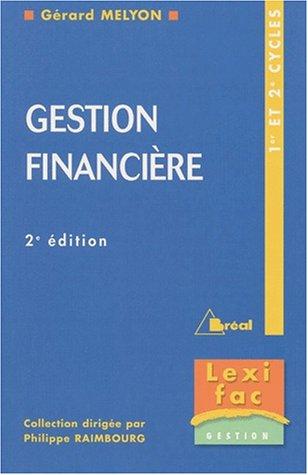 Gestion financière 1er et 2ème cycles